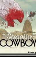 Shaolin Cowboy Tome 1