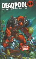 Deadpool - La Collection Qui Tue Tome 18