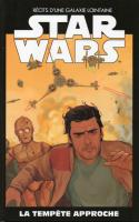 Star Wars Tome 26 - La Tempête Approche