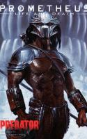 Prometheus : Life And Death, Tome 1 – Predator