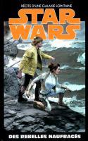 Star Wars Tome 30 - Des Rebelles Naufragés