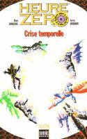 Heure Zéro: Crise Temporelle