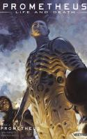 Prometheus : Life And Death, Tome 2 – Prometheus