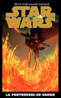 Star Wars Tome 40 - La Forteresse De Vador