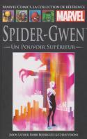 Tome 115: Spider-gwen : Un Pouvoir Supérieur