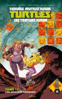 Les Tortues Ninja - Tmnt, T13 : Les Grands Remèdes