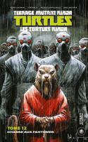 Les Tortues Ninja - Tmnt, T12 : Chasse Aux Fantômes