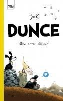 Dunce : En Roue Libre