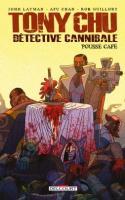 Tony Chu, Détective Cannibale - Hors-série