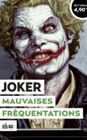 Joker - Mauvaises Fréquentations