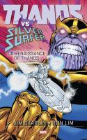 Thanos Vs Silver Surfer - La Renaissance De Thanos