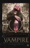 Vampire La Mascarade Tome 1
