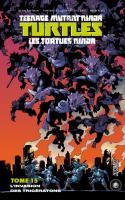 Les Tortues Ninja Tome 15 : L'invasion Des Triceratons