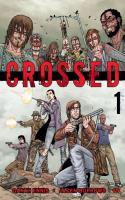 Crossed - Tome 1