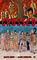Crossed - Tome 2