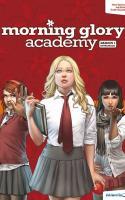 Morning Glory Academy - Saison 1