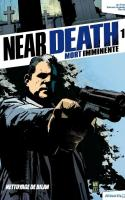 Near Death: Mort Imminente - Tome 1