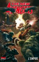 New Avengers Tome 5 - L'Empire