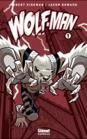 Wolf-Man - Tome 1