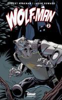 Wolf-Man - Tome 2
