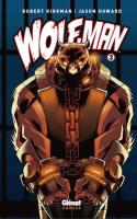 Wolf-Man - Tome 3