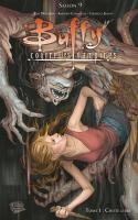 Buffy Saison 9 Tome 1 : Chute Libre