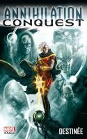 Annihilation Conquest Tome 1 - Destinée