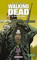 Walking Dead Tome 16 - Un Vaste Monde