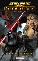 Star Wars - The Old Republic 1: Le Sang De L'empire