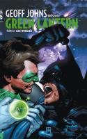 Geoff Johns présente Green Lantern tome 2