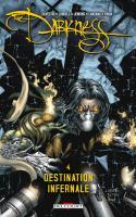 The Darkness 4 : Destination Infernale