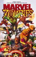 MARVEL ZOMBIES 1 - La Famine