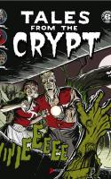Tales From The Crypt Tome 1
