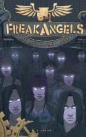 Freak Angels, Tome 1
