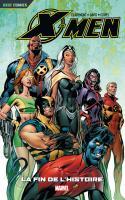 X-MEN 3 - La Fin de l'Histoire