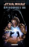 Star Wars Épisodes I à III - Intégrale