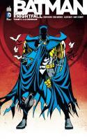 Batman Knightfall tome 3