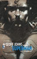 Geoff Johns présente Superman tome 1
