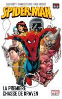 Spider-Man Tome 4 - UN JOUR NOUVEAU vol.2 La Première Chasse de Kraven