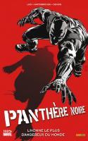 PANTHÈRE NOIRE 3 : L'Homme Le Plus Dangereux du Monde