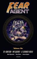 Fear Agent - Intégrale T.1