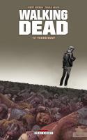 Walking Dead Tome 17 - Terrifiant