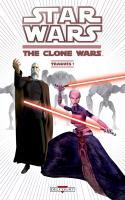 Star Wars - The Clone Wars - Tome 4 : Traqués!