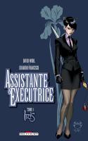 Assistante et Exécutrice Tome 1 - Iris