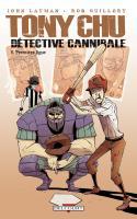 Tony Chu, Détective Cannibale Tome 5: Première Ligue