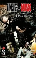 Punisher Max 6 : Un horrible petit monde