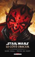 Star Wars - Le Côté obscur 13 :  Dark Maul - Peine de mort