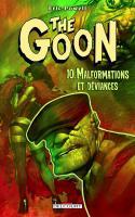 The Goon 10. Malformations et Deviances