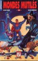 Batman/superman: Mondes Mutilés