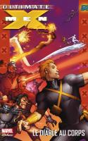 ULTIMATE X-MEN 07 - Le Diable au Corps
